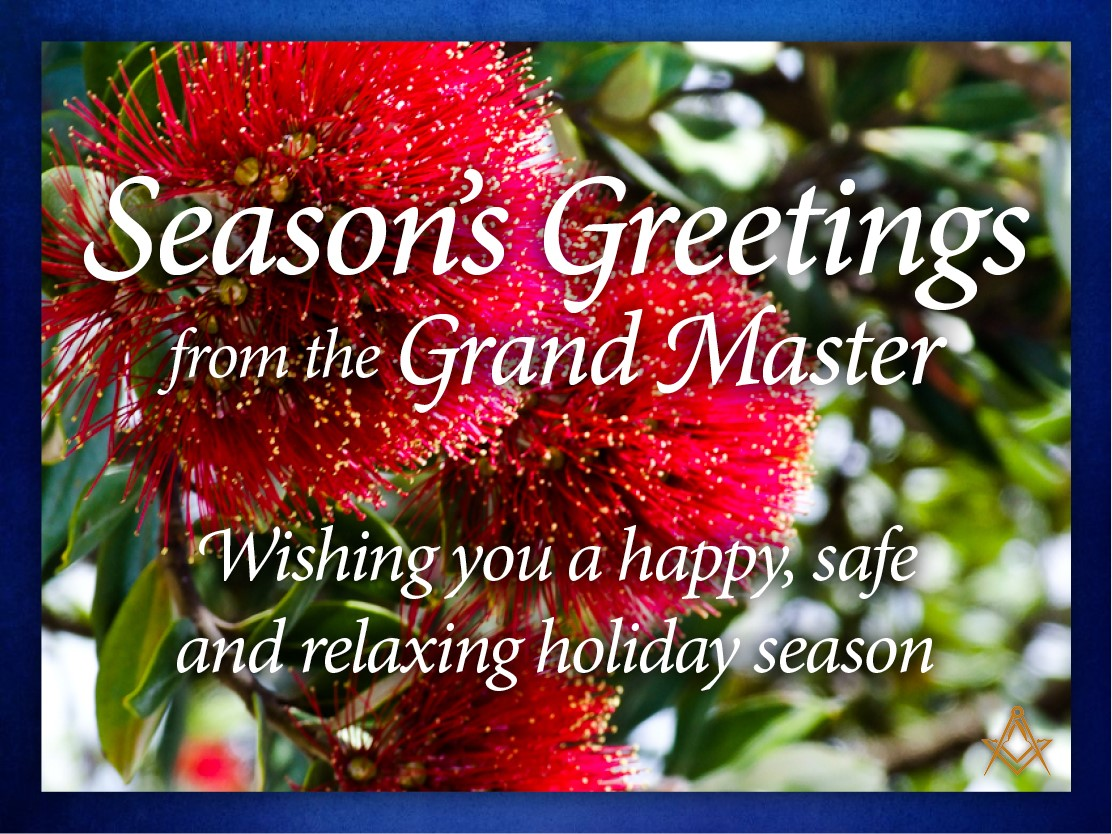 Seasons Greetings From Freemasons New Zealand And Our Grand Master